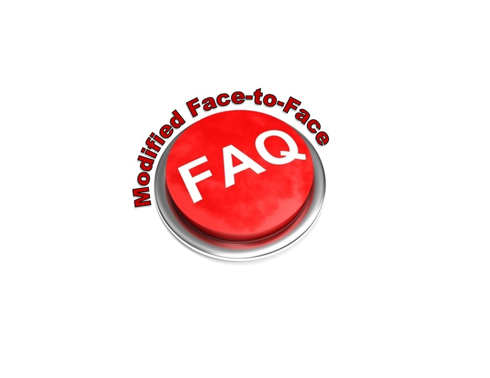 Modified Face-to-Face Schedule FAQ#1